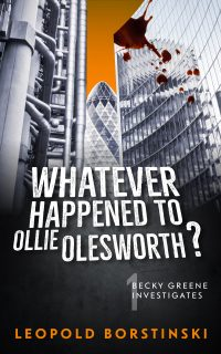 Whatever Happened to Ollie Olesworth?