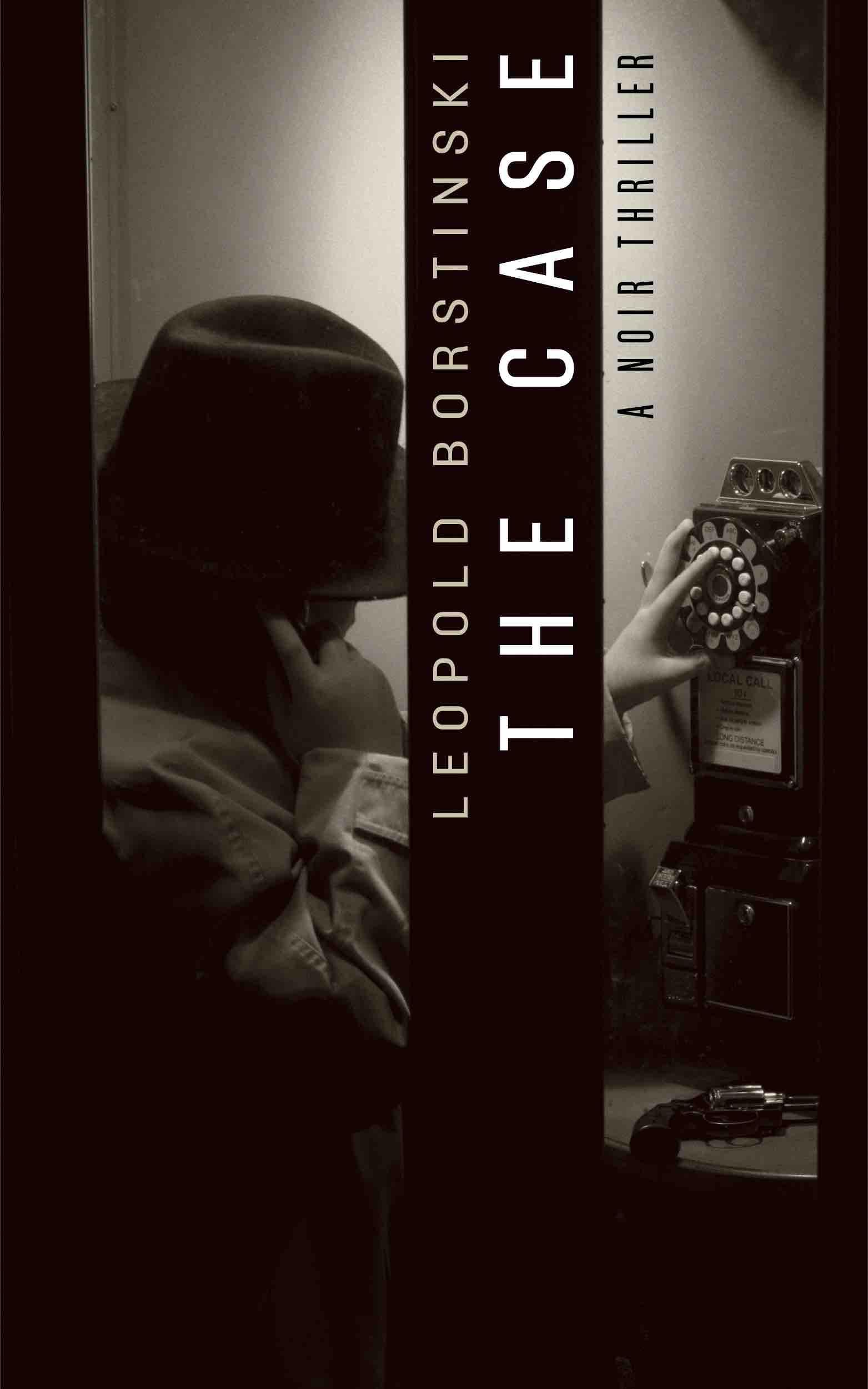 Leopold Borstinski – Crime  Noir  Thriller