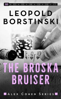 The Broska Bruiser