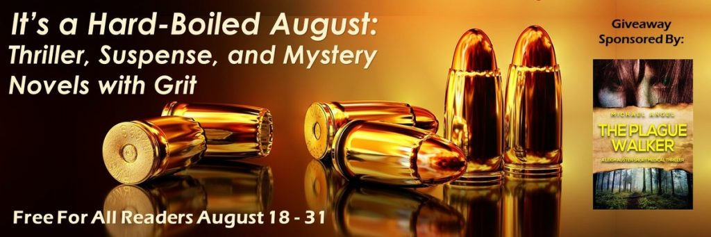 It's a Hard-Boiled August
