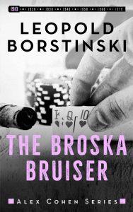 The Broska Bruiser